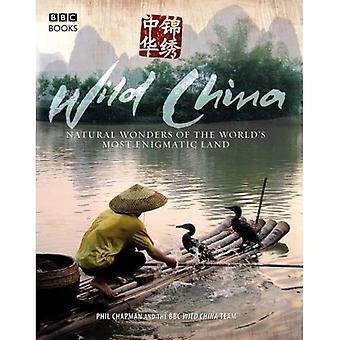 Chine sauvage: Les merveilles cachées des terres plus énigmatiques du monde
