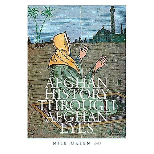 Afghan History Through Afghan Eyes