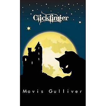 Clickfinger (The Hag-stone Chronicles)