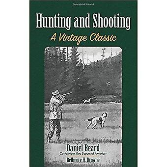 Jakt och skytte: en Vintage klassiker