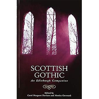 Scottish Gothic: An Edinburgh Companion (Edinburgh Companions to the Gothic)