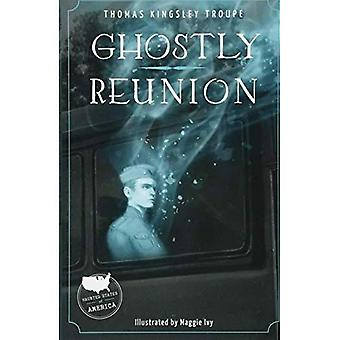Ghostly Reunion (Haunted States of America)