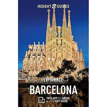 Insight Guides Experience Barcelona: (Travel Guide with . Insight Experience Guides)