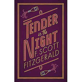 Tender is the Night (Alma Classics Evergreen)