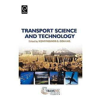 Transport Science  Technology by Goulias
