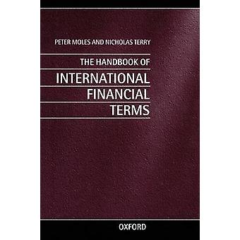 Handbook of International Financial Terms Revised by Moles & Peter
