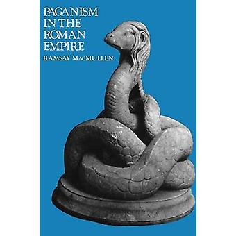 Paganism in the Roman Empire by MacMullen & Ramsay