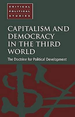 Capitalism and Democracy in the Third World by Cammack & Paul
