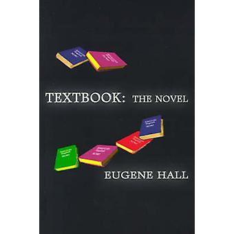 Textbook The Novel by Hall & Eugene