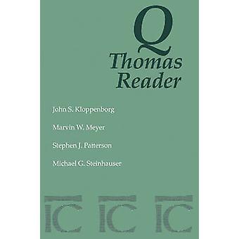 Q Thomas Reader by Kloppenborg & John S.