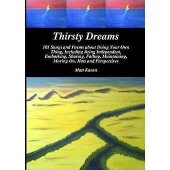 Thirsty Dreams by Kavan & Matt