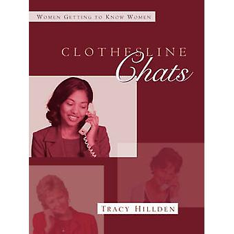 Clothesline Chats by Hillden & Tracy