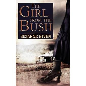 The Girl from the Bush by Niven & Suzanne