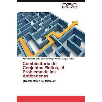 Combinatoria de Conjuntos Finitos El Problema de Las Anticadenas av Ortiz Obando & Pablo Ernesto