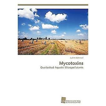 Mykotoxiner av Schenzel Judith