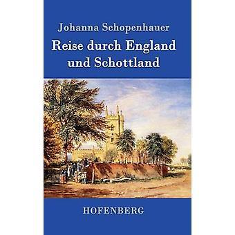 Reise durch England und Schottland av Johanna Schopenhauer