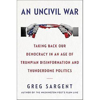An Uncivil War by An Uncivil War - 9780062698452 Book