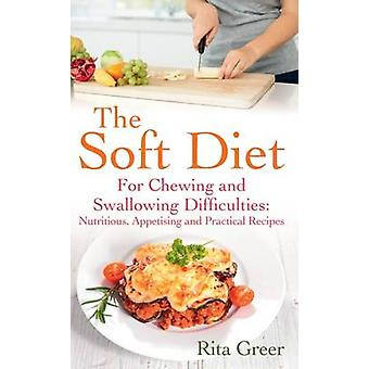 The Soft Diet by Rita Greer - 9780285643529 Book