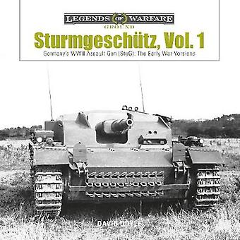 Sturmgeschutz - Vol. 1 - Germany's WWII Assault Gun (StuG) - The Early