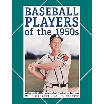 Honkbalspelers van de jaren 1950-een biografisch woordenboek van alle 1 -56