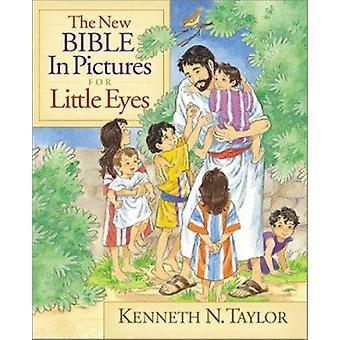 The New Bible in Pictures for Little Eyes by Kenneth N Taylor - Annab