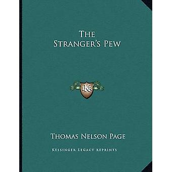 The Stranger's Pew by Thomas Nelson Page - 9781163746363 Book