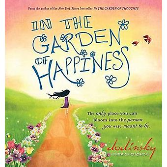 In the Garden of Happiness by Dodinsky - 9781492602620 Book