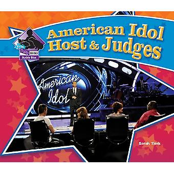 American Idol Host & Judges by Sarah Tieck - 9781604539691 Book