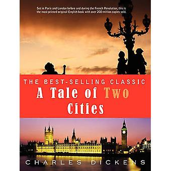 A Tale of Two Cities by Charles Dickens - 9781609420598 Book
