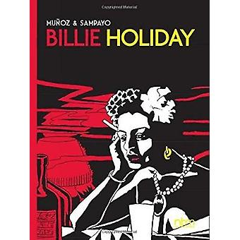 Billie Holiday by Jose Munoz - Carlos Sampayo - 9781681120935 Book