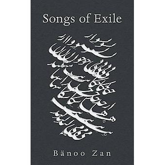 Songs of Exile by Banoo Zan - 9781771830874 Book