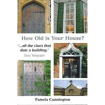 How Old is Your House? (4th) by Pamela Cunnington - 9781840334425 Book