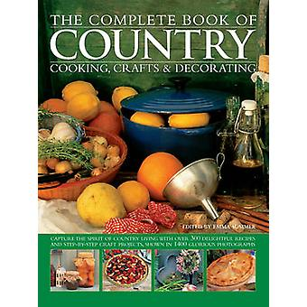 The Complete Book of Country Cooking - Crafts & Decorating - Capture t
