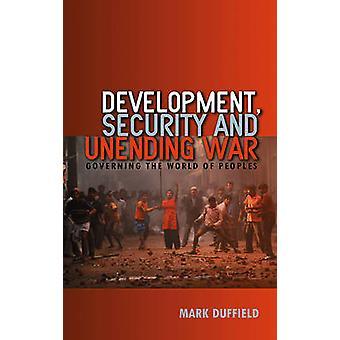 Utveckling säkerhet och ändlösa krig som styr världen av folk genom Duffield & mark
