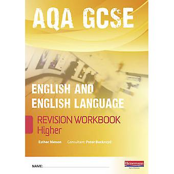 Revise GCSE AQA EnglishLanguage Workbook  Higher by Esther Menon