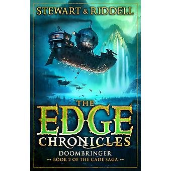 The Edge Chronicles 12: Doombringer: Second Book of Cade (Paperback) by Riddell Chris Stewart Paul
