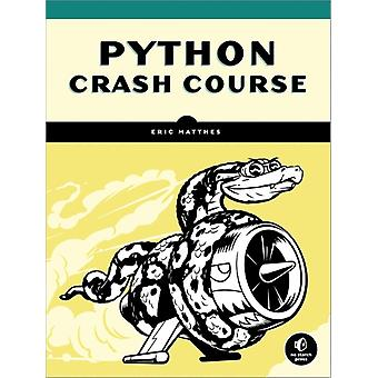 Python Crash Course: A Hands-On Project-Based Introduction to Programming (Paperback) by Matthes Eric