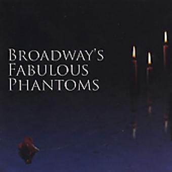 Broadway's Fabulous Phantoms - Broadway's Fabulous Phantoms [CD] USA import