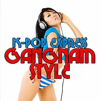 K-Pop Express - Gangnam Style [CD] USA import