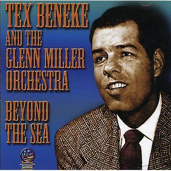 Tex Beneke y Glenn Miller Orchestra - más allá de la importación de los E.e.u.u. del mar [CD]