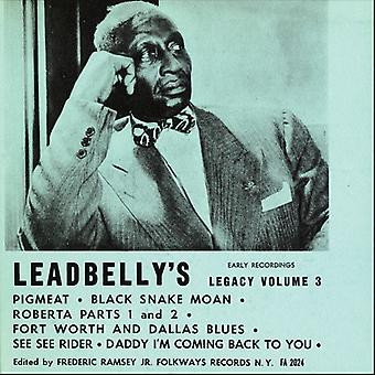 Lead Belly - Vol. 3-Lead Belly's Legacy: Early Recordings [CD] USA import