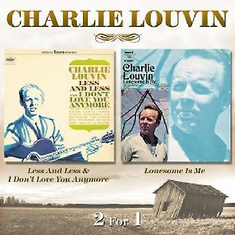 Charlie Louvin - mindre & mindre & jeg ikke elsker dig længere/Lonesome er [CD] USA importerer