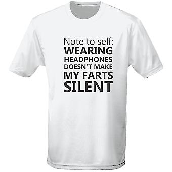 Note To Self Headphones Don't Make Farts Silent Mens T-Shirt 10 Colours (S-3XL) by swagwear
