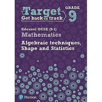 Target rang 9 Edexcel GCSE (9 - 1) Wiskunde algebraïsche technieken -