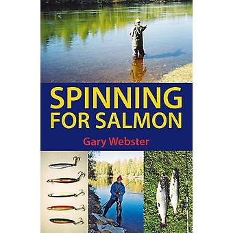Spinning for Salmon by Gary Webster - 9780709090175 Book