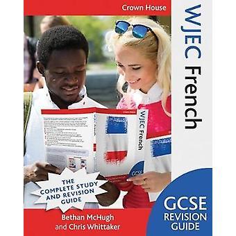 WJEC GCSE Revision Guide franska av Maivor McHugh - 9781785832710 bok