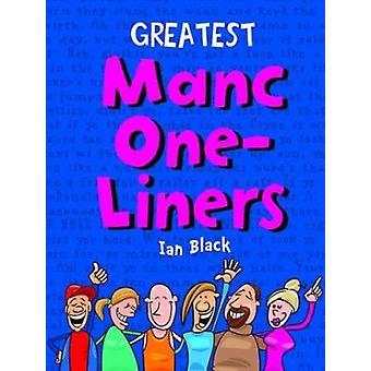 Plus grand Manc One-liners par Ian Black - livre 9781845027018