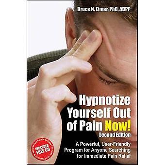 Hypnotisera dig själv ur smärta nu! -En kraftfull - användarvänlig Progr
