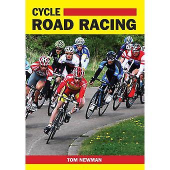 Ciclo Road Racing da Tom Newman - 9781847974341 libro