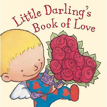 Little Darling's Book of Love by Little Darling's Book of Love - 9781